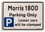 Morris 1800 Car Owners Gift| New Parking only Sign | Metal face Brushed Aluminium Morris 1800 Model